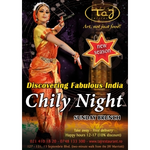 La Taj Restaurant inauguram seria Chily Nights, Sambata 13 Octombrie!