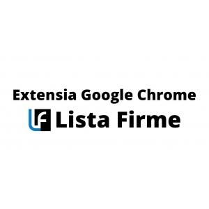 Extensia Google Chrome Lista Firme - Ești la un click distanță de informațiile necesare!
