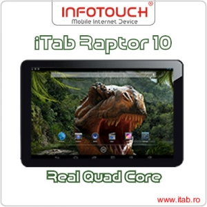 Cea mai performantă tabletă quad core sub brand românesc vine de la InfoTouch: iTab Raptor 10