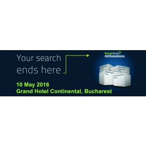 manageengine. ManageEngine ADSolutions Seminar, 10 mai 2016, Grand Hotel Continental