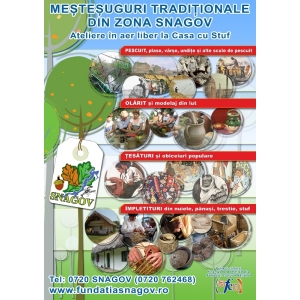 mestesuguri traditionale. Ateliare mestesugaresti Snagov